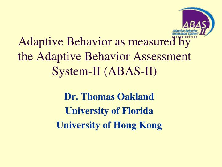 adaptive behavior Adaptive behavior assessments and treatment descriptors for july 1, 2014 reporting current procedural terminology (cpt®) category iii adaptive behavior assessment and treatment codes and.