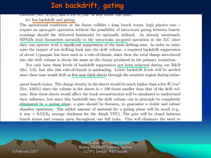 Ion backdrift, gating