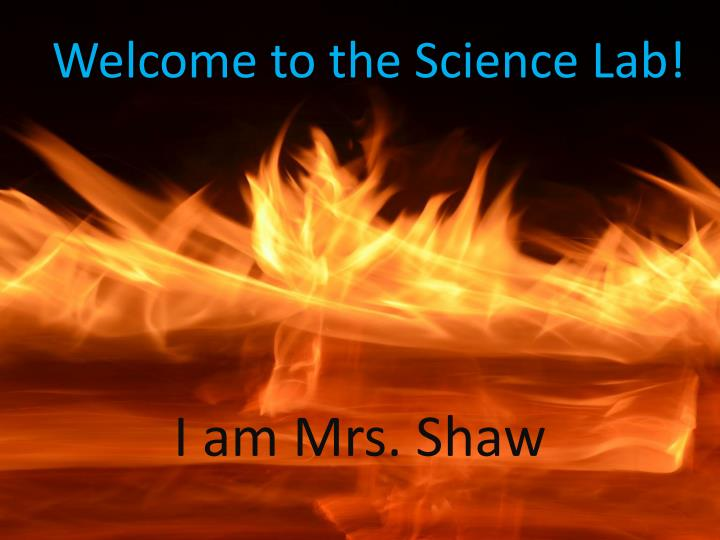 welcome to the science lab