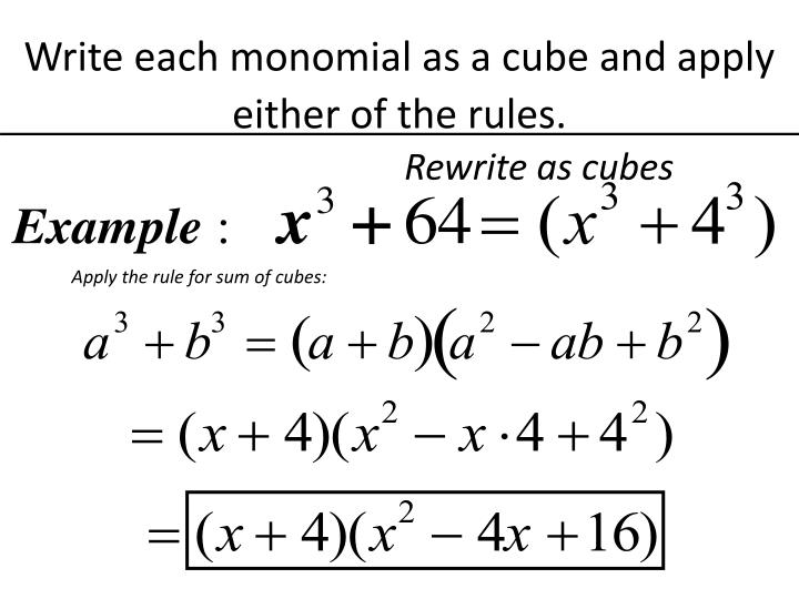 Apply the rule for sum of cubes: