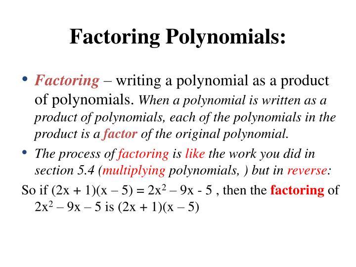 Factoring Polynomials: