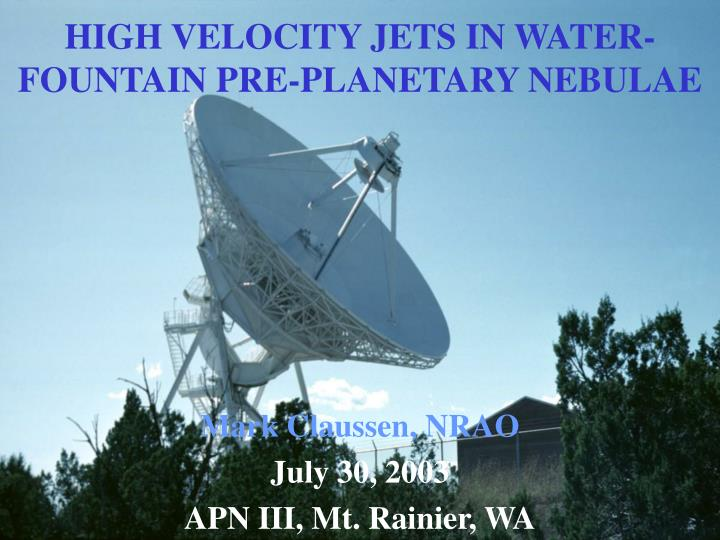 high velocity jets in water fountain pre planetary nebulae n.