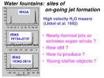 water fountains sites of on going jet formation1