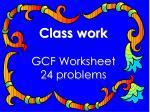 class work gcf worksheet 24 problems