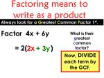 factoring means to write as a product