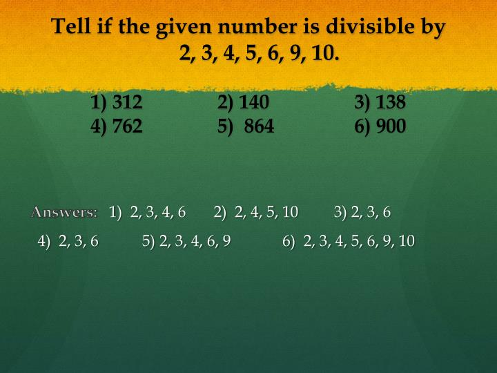 Tell if the given number is divisible by