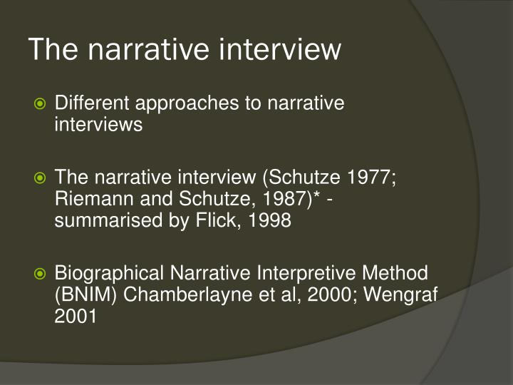 The narrative interview