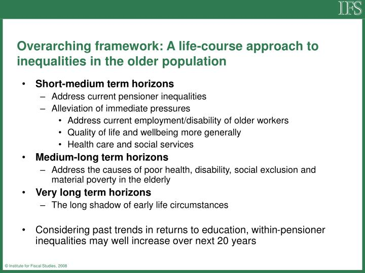 Overarching framework: A life-course approach to inequalities in the older population