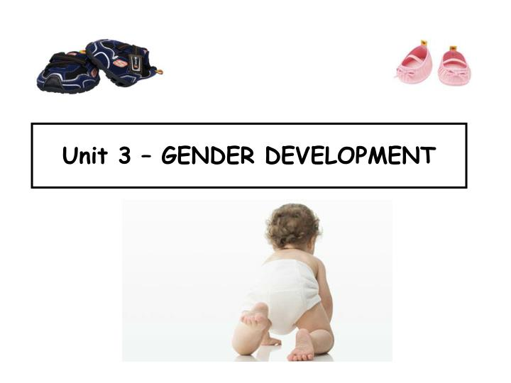 biosocial approach gender development essay The biosocial approach to gender development emphasises that it is the  interaction of both nature and nurture that is important rather than one or the other the.