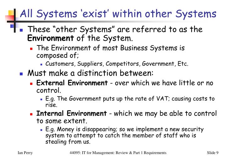 All Systems 'exist' within other Systems