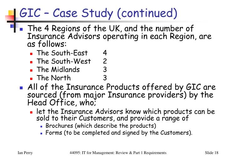 GIC – Case Study (continued)