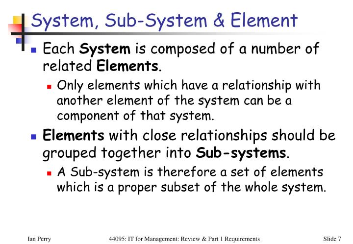System, Sub-System & Element