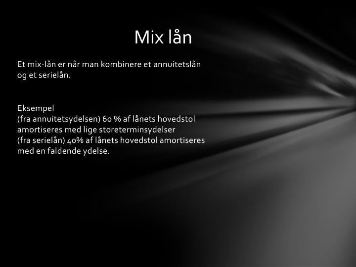 Mix lån
