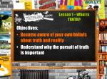 lesson 1 what is truth