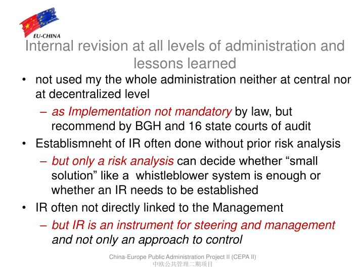 Internal revision at all levels of administration and lessons learned