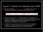 chapitre 6 3 mesure de la turbulence dans le mis14