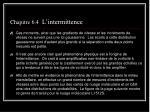 chapitre 6 4 l intermittence2