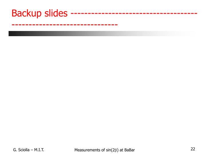 Backup slides --------------------------------------------------------------------