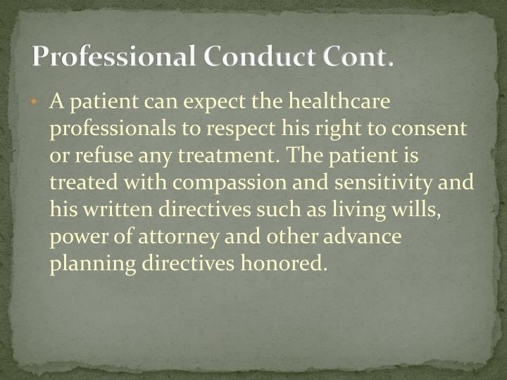 Professional Conduct Cont.