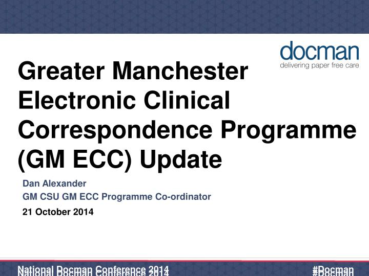 greater manchester electronic clinical correspondence programme gm ecc update n.