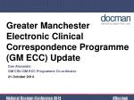 greater manchester electronic clinical correspondence programme gm ecc update
