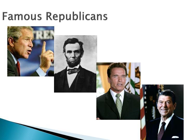 Famous Republicans