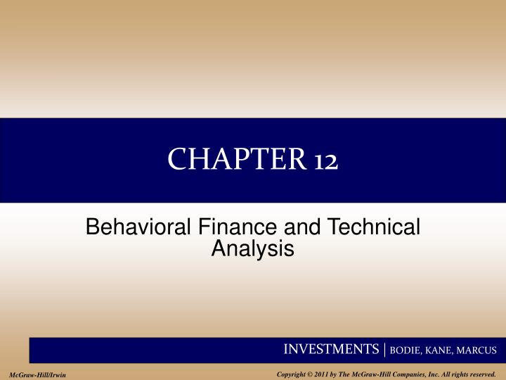 behavioral finance and technical analysis View test prep - test bank_behavioral finance and technical analysis from fin 4604 at florida atlantic university chapter 12 - behavioral finance and technical.