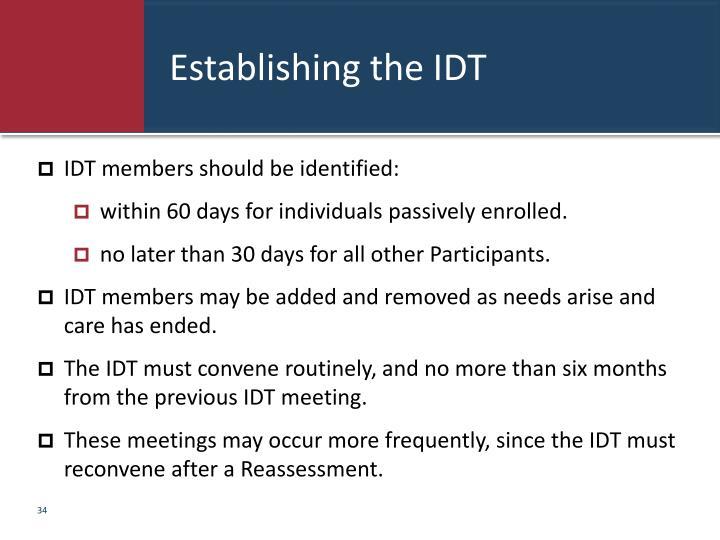 Establishing the IDT