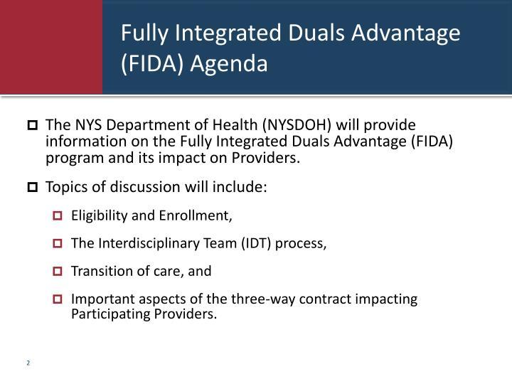 Fully integrated duals advantage fida agenda