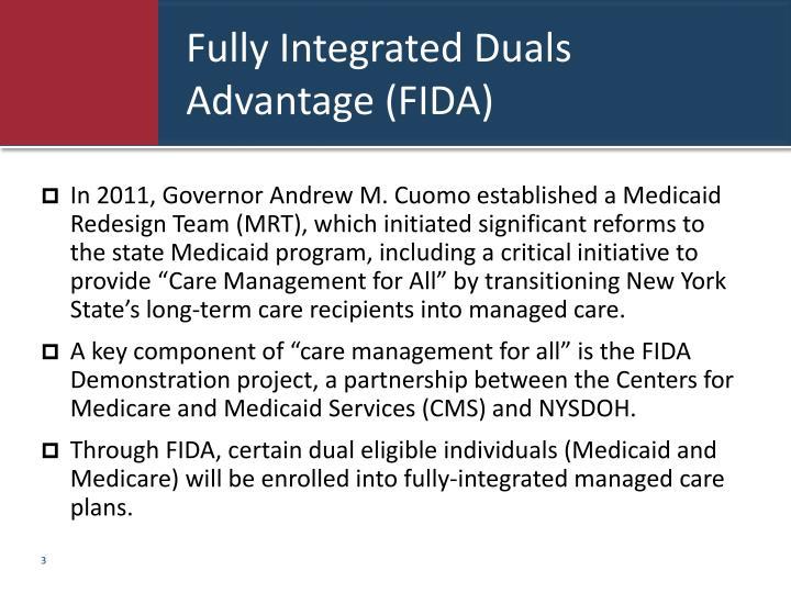 Fully integrated duals advantage fida