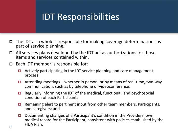 IDT Responsibilities
