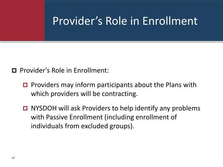 Provider's Role in Enrollment