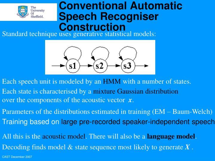 Each speech unit is modeled by an