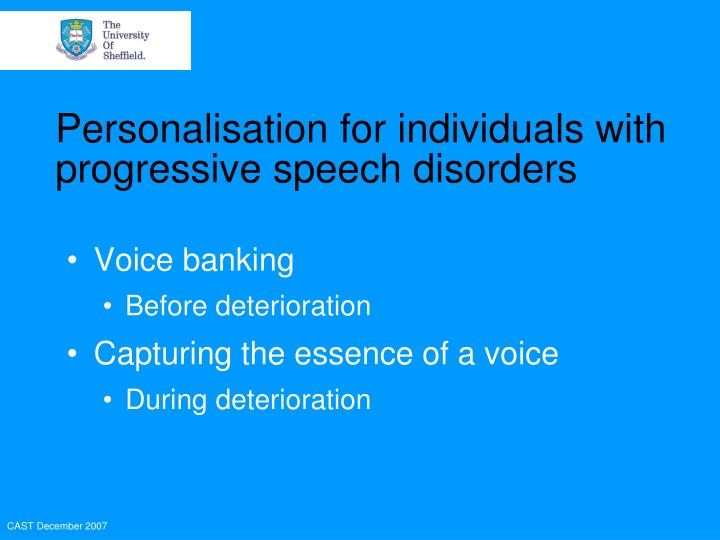 Personalisation for individuals with progressive speech disorders