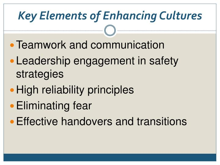 Key Elements of Enhancing Cultures