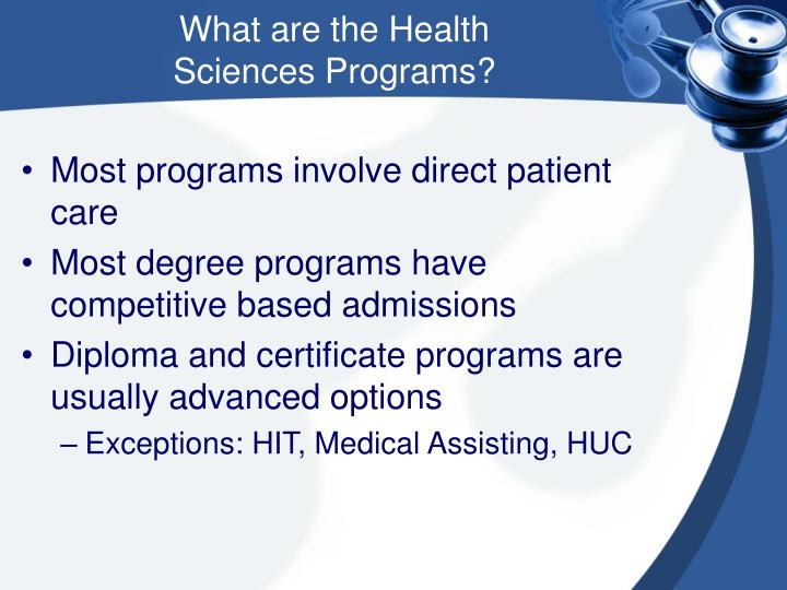 What are the Health                  Sciences Programs?