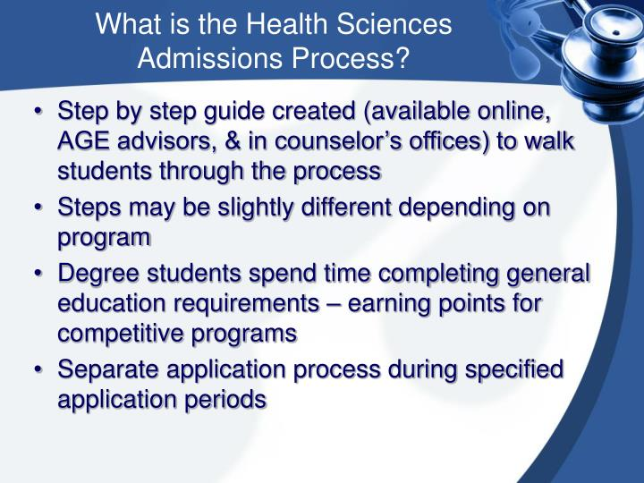 What is the Health Sciences  Admissions Process?