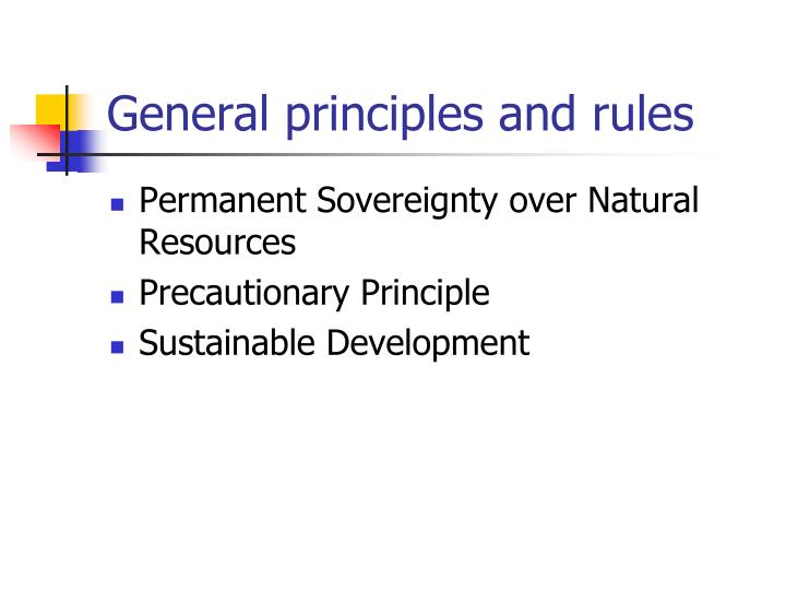 General principles and rules