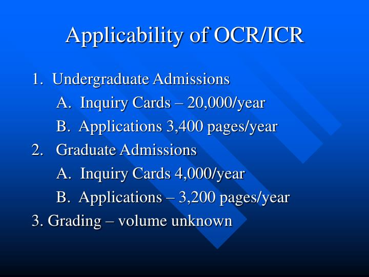 Applicability of OCR/ICR