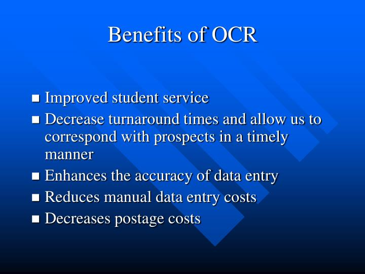 Benefits of OCR