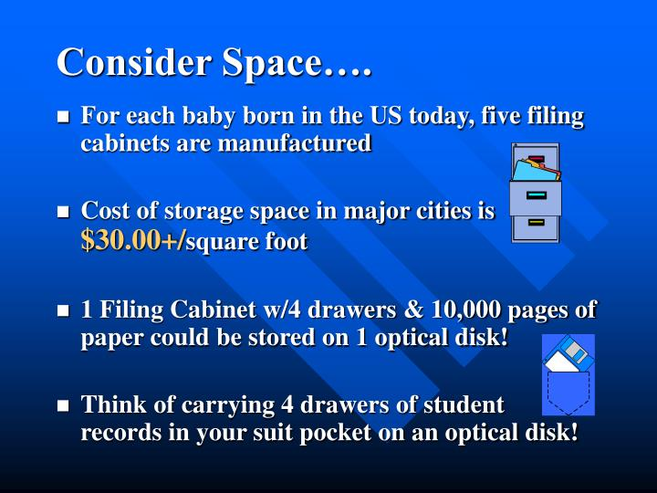Consider Space….