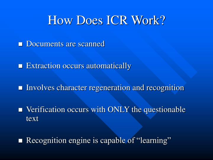 How Does ICR Work?