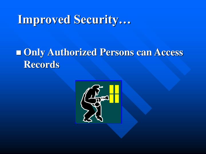 Improved Security…