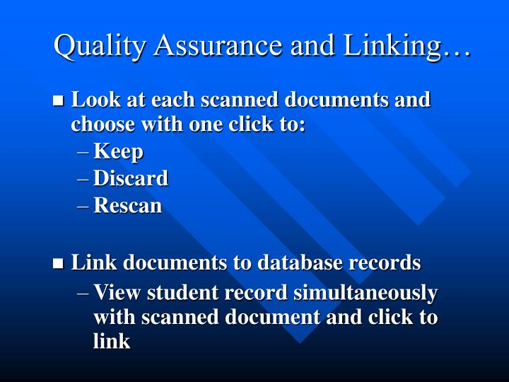 Quality Assurance and Linking…
