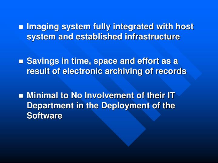 Imaging system fully integrated with host system and established infrastructure