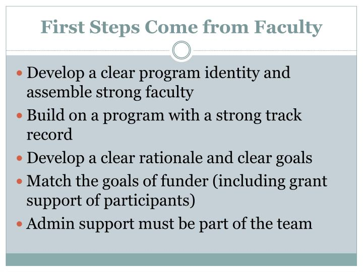 First steps come from faculty