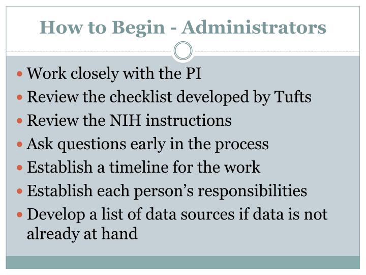 How to Begin - Administrators