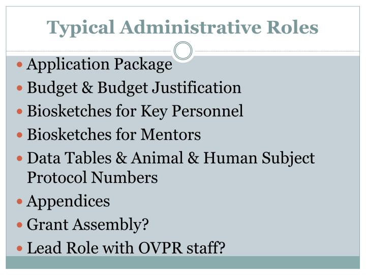 Typical Administrative Roles