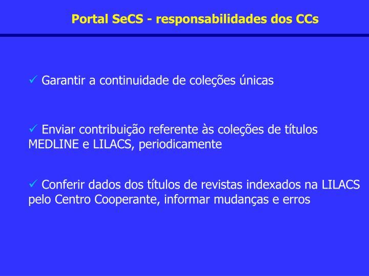 Portal SeCS - responsabilidades dos CCs