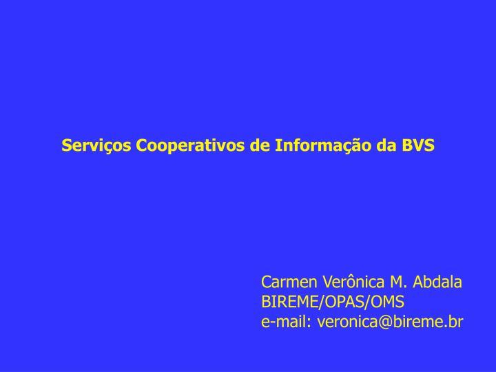Serviços Cooperativos de Informação da BVS
